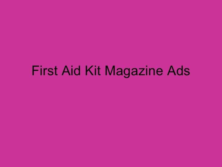 First Aid Kit Magazine Ads