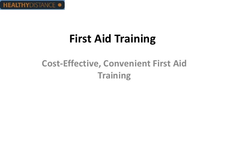 First Aid TrainingCost-Effective, Convenient First Aid              Training
