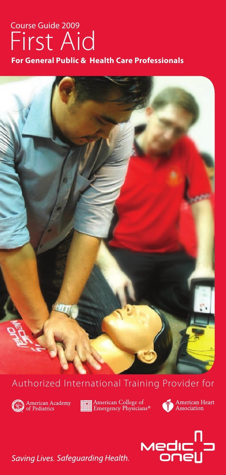 Course Guide 2009  First Aid For General Public & Health Care Professionals     Authorized International Training Provider...