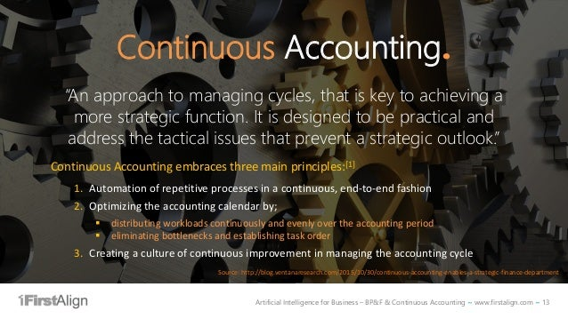 """Artificial Intelligence for Business – BP&F & Continuous Accounting ~ www.firstalign.com ~ 13 Continuous Accounting. """"An a..."""