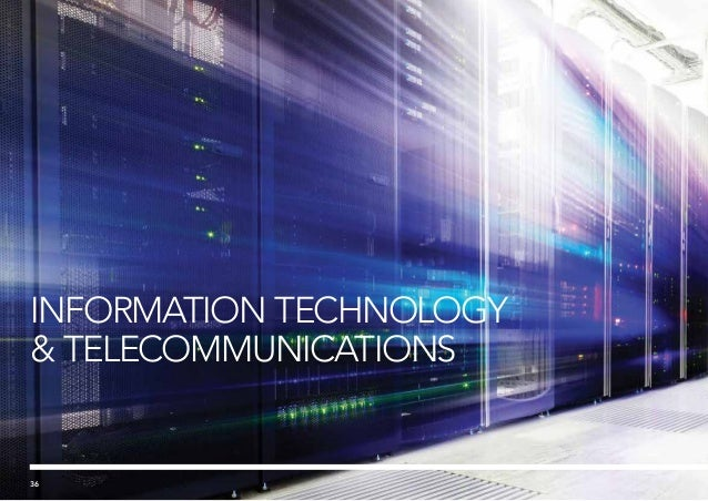 INFORMATION TECHNOLOGY TELECOMMUNICATIONS 36