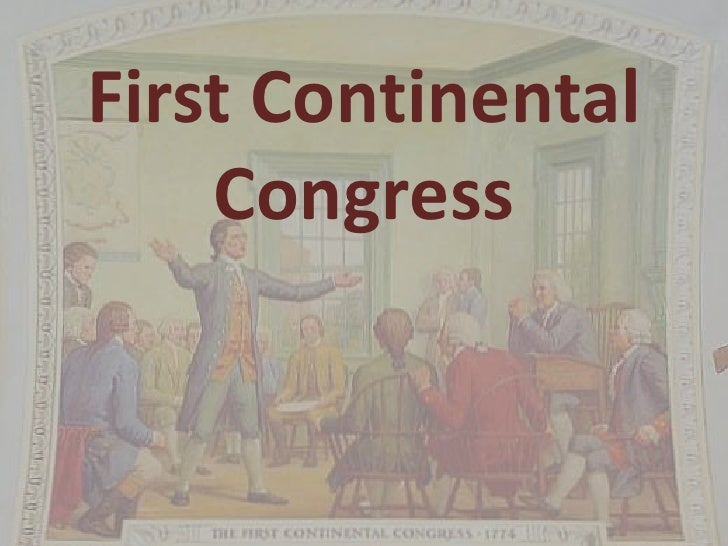 first continental congress essay The first continental congress took place between september 5 th, 1774 and october 26 th, 1774 in philadelphia, pennsylvania at carpenter's hallit was a meeting between 12 of the 13 colonies' delegates, at an early stage of the american revolution.