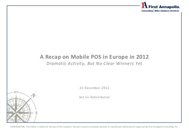 A Recap on Mobile POS in Europe in 2012                                                     Prepared for:                 ...