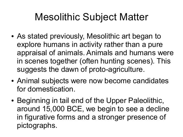 paleolithic art essay There have many controversies over the attempt to explain art of the paleolithic period in this essay i will review the major points of three essays.