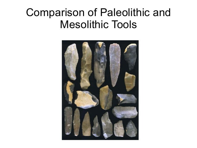 paleolithic neolithic and mesolithic art Palaeolithic, mesolithic, and neolithic periods images in the text are linked to larger photos - click on them to see the larger pictures  (a paleolithic hand-ax .