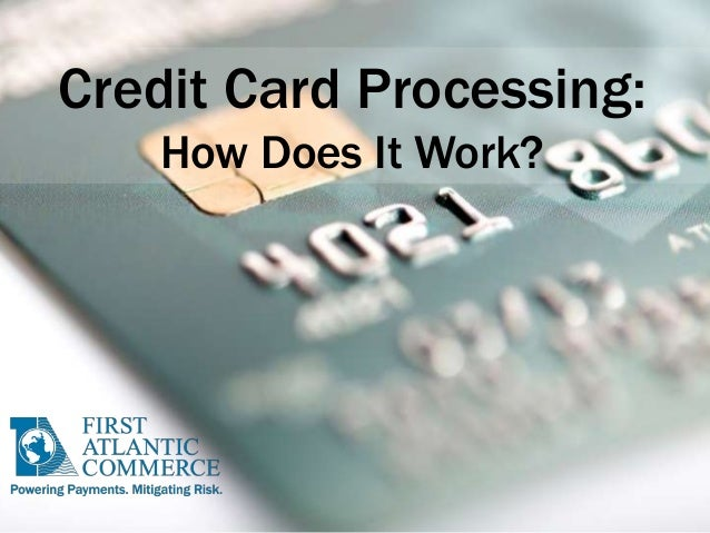 Credit Card Processing: How Does It Work?