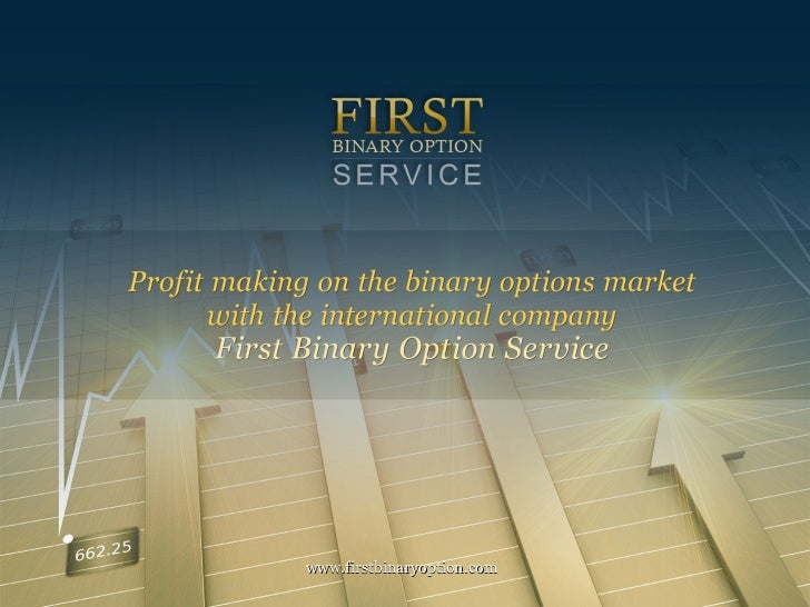 First binary options