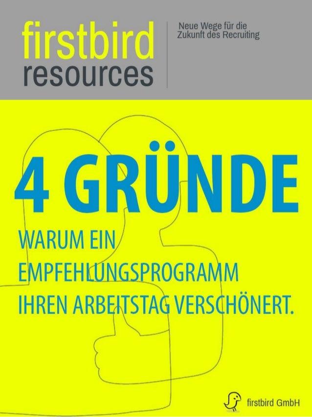 Mitarbeiterempfehlungsprogramme (MEPs) sind das erfolgreichste Recruiting-Instrument. Monster.com Hiring Survey (2013) MEP...