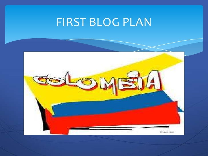 FIRST BLOG PLAN