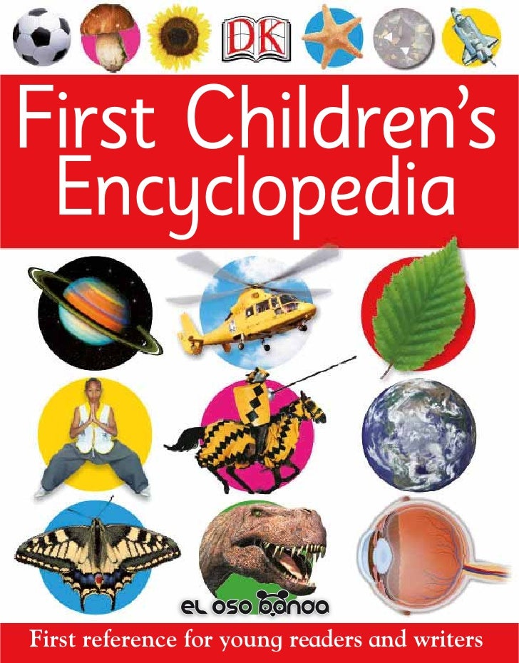 First Children's  EncyclopediaFirst reference for young readers and writers