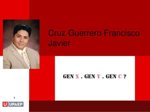 1 Cruz Guerrero Francisco Javier
