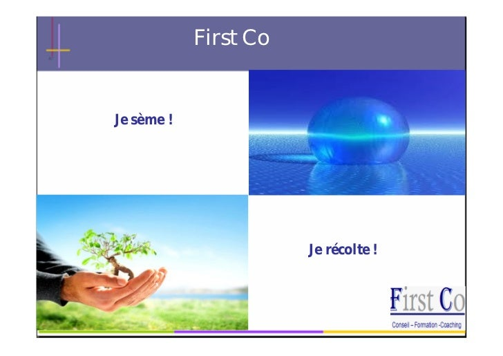 First CoJe sème !                           Je récolte !                First Co                  1