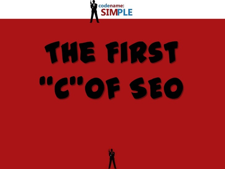 """The First """"C""""of SEO<br />"""