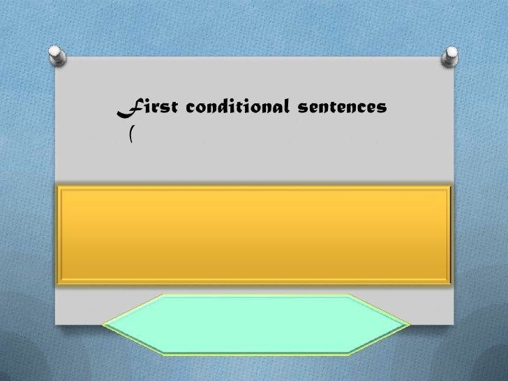 First conditional sentences(