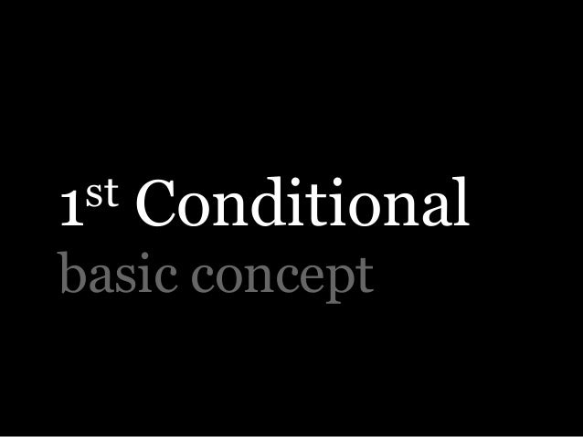 1st Conditional basic concept