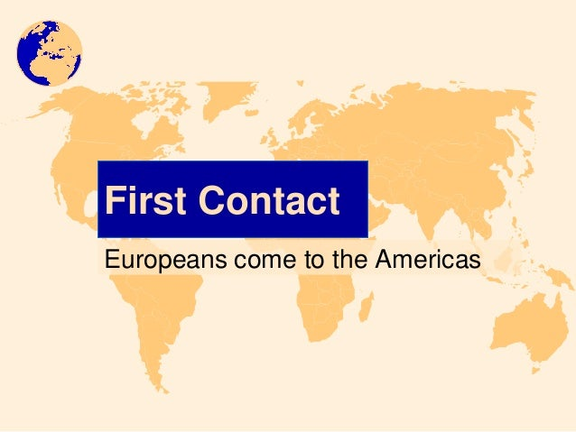 First ContactEuropeans come to the Americas
