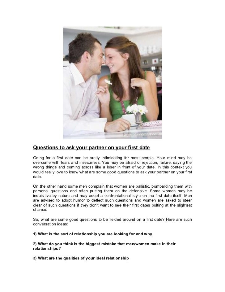 Questions to ask your partner on your first dateGoing for a first date can be pretty intimidating for most people. Your mi...