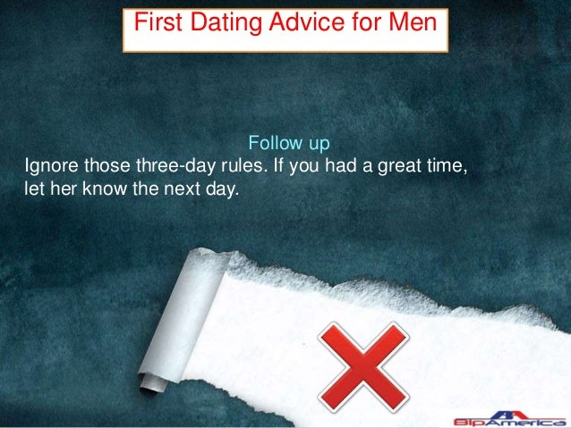 Dating advice for first timer
