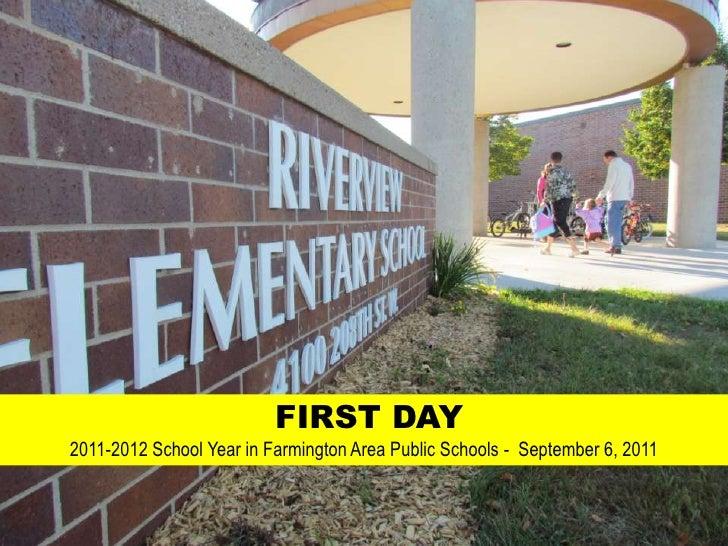 FIRST DAY <br />2011-2012 School Year in Farmington Area Public Schools -  September 6, 2011<br />