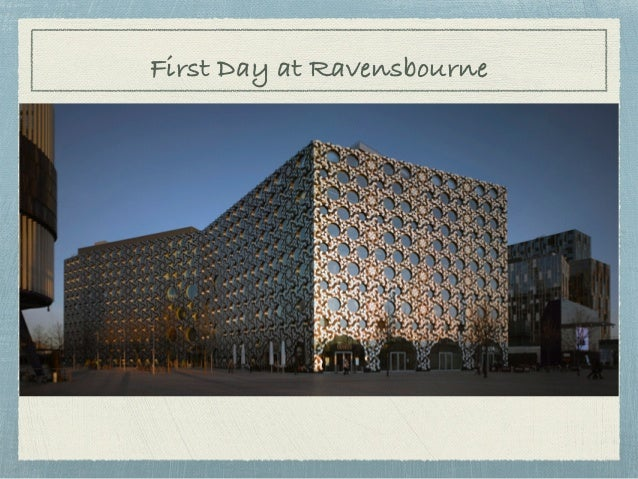 First Day at Ravensbourne