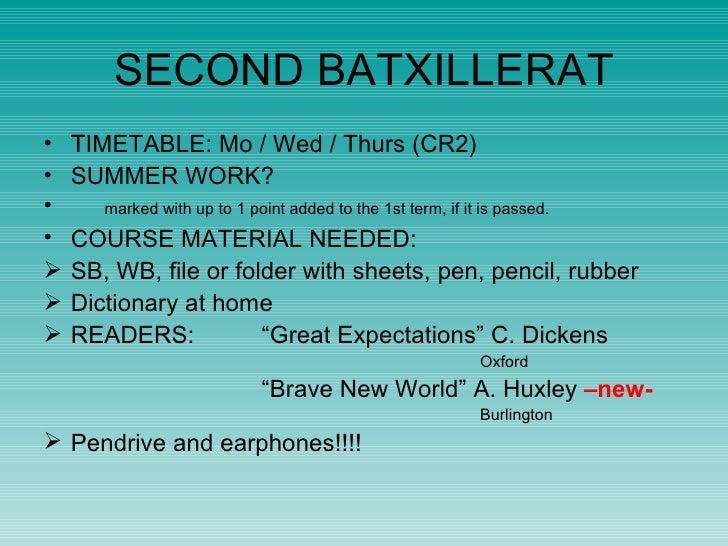 SECOND BATXILLERAT <ul><li>TIMETABLE: Mo / Wed / Thurs   (CR2) </li></ul><ul><li>SUMMER WORK? </li></ul><ul><li>marked wi...