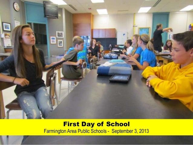 First Day of School Farmington Area Public Schools - September 3, 2013