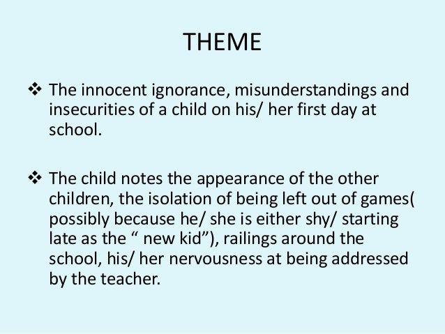 first day of school summary by roger mcgough The poem sounds as if it is set in a present day english state school where there is little if any discipline, management, or control over the students mcgough never refers to the students as students or children.