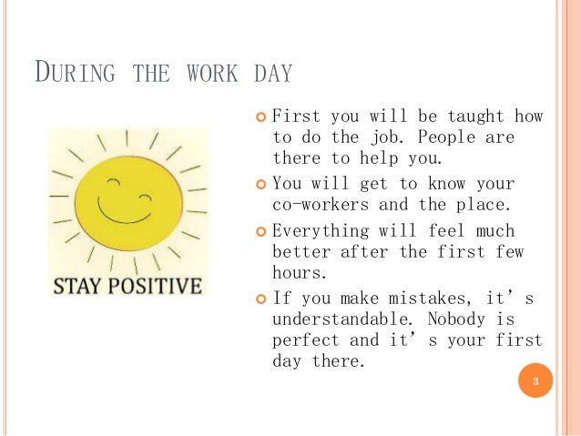 """first day on the new job 15 first day on the job tips it's human nature for new co-workers and  colleagues to form perceptions about the """"type"""" of person you are based on initial ."""