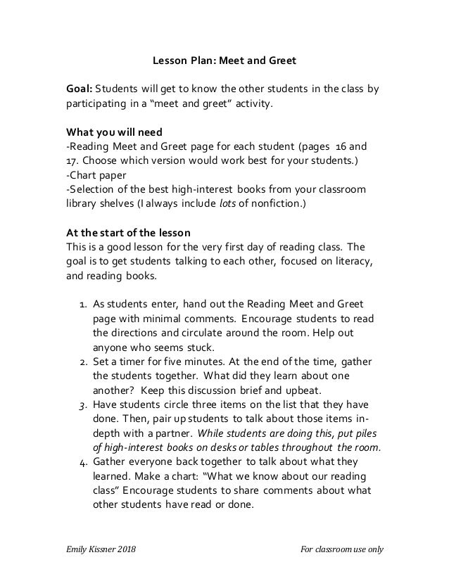 Emily Kissner 2018 For classroom use only Lesson Plan: Meet and Greet Goal: Students will get to know the other students i...