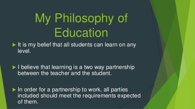 my philosophy of adult education Philosophy helps teachers to reflect on key issues and concepts in education,  if  such a young person is treated as an adult criminal, what does it say about.