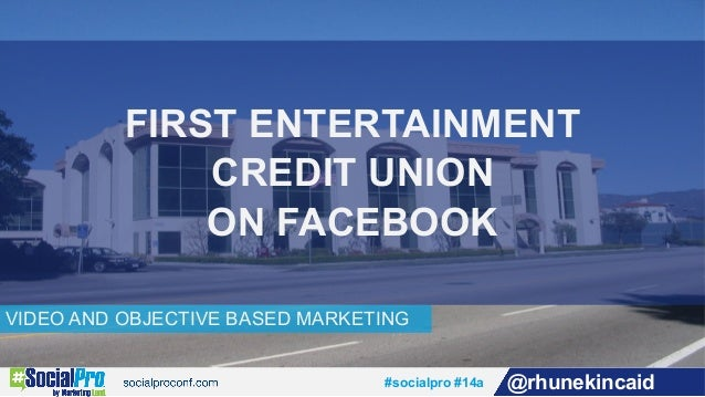 First Entertainment Credit Union On Facebook By Rhune Kincaid