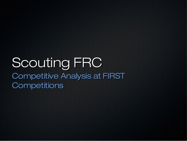 Scouting FRCCompetitive Analysis at FIRSTCompetitions