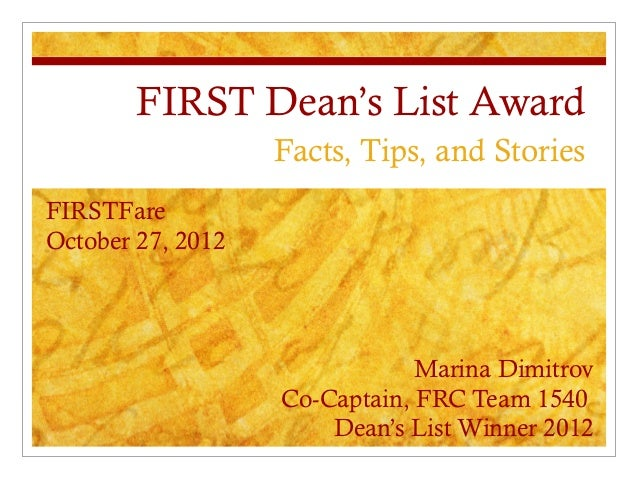 FIRST Dean's List Award                   Facts, Tips, and StoriesFIRSTFareOctober 27, 2012                               ...