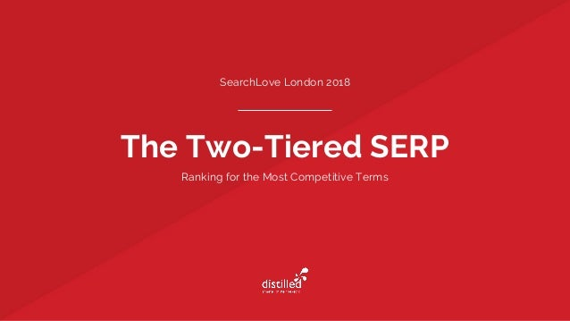 The Two-Tiered SERP SearchLove London 2018 Ranking for the Most Competitive Terms