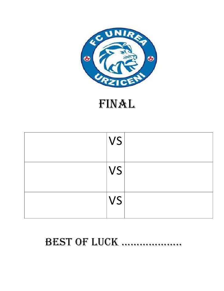 FINAL         VS         VS         VSBEST OF LUCK ………………..