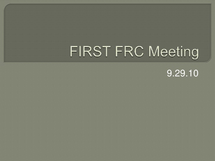 FIRST FRC Meeting<br />9.29.10<br />
