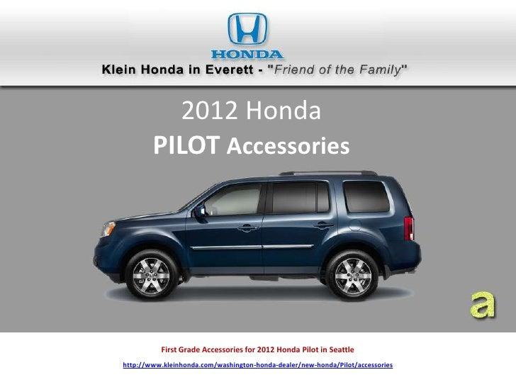 Honda Pilot Accessories >> First Grade Accessories For 2012 Honda Pilot In Seattle