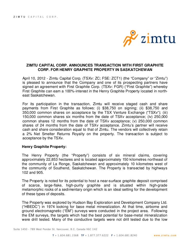 ZIMTU CAPITAL CORP. ANNOUNCES TRANSACTION WITH FIRST GRAPHITE       CORP. FOR HENRY GRAPHITE PROPERTY IN SASKATCHEWANApril...