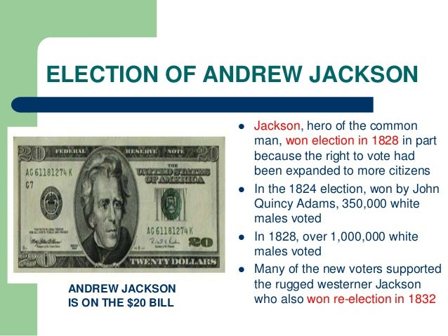 andrew jackson hero of th common man Quiz 4 american history - charles sweat hst 1410  against john quincy adams to become the 7 th president of  16 andrew jackson and the age of the common man.