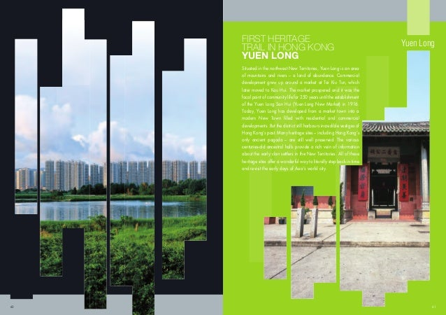 Situated in the northwest New Territories, Yuen Long is an area of mountains and rivers – a land of abundance. Commercial ...