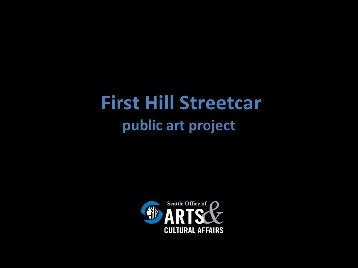 First Hill Streetcar   public art project