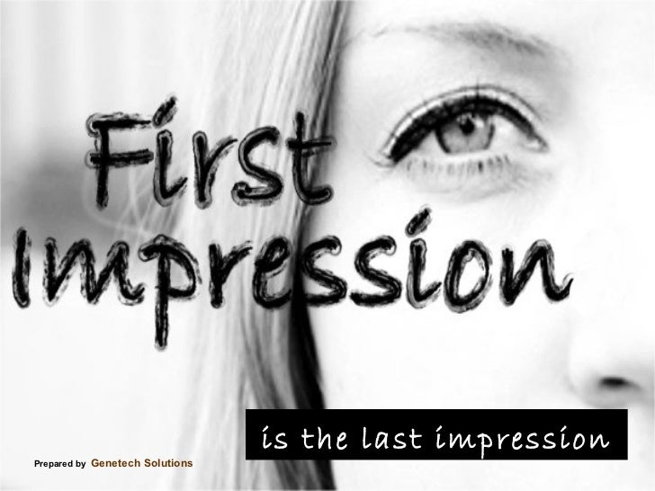 First impression is the last impression essay help
