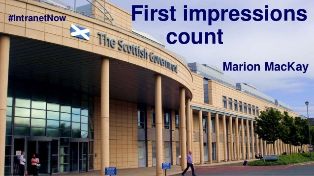 First impressions count #IntranetNow Marion MacKay