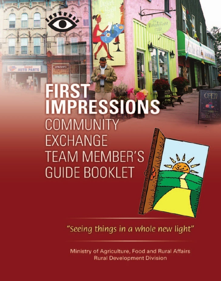 """FIRSTIMPRESSIONSCOMMUNITYEXCHANGETEAM MEMBER'SGUIDE BOOKLET""""Seeing things in a whole new light"""""""