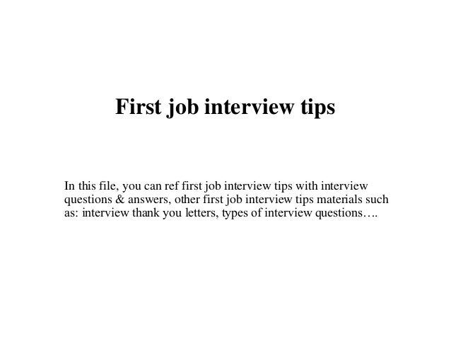 first job interview tips in this file you can ref first job interview tips with