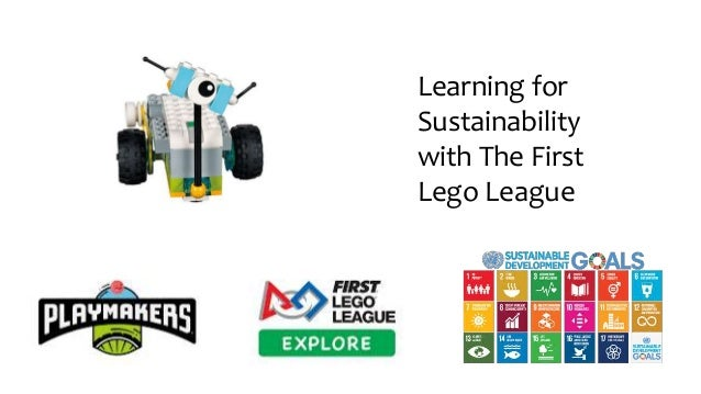 Learning for Sustainability with The First Lego League
