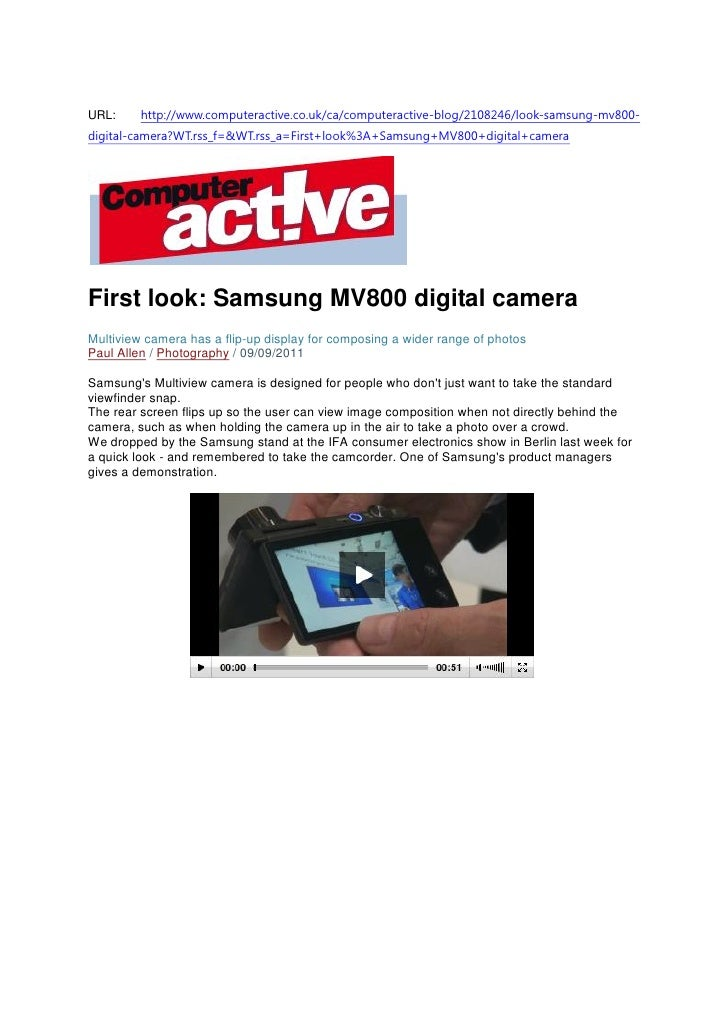URL:     http://www.computeractive.co.uk/ca/computeractive-blog/2108246/look-samsung-mv800-digital-camera?WT.rss_f=&WT.rss...