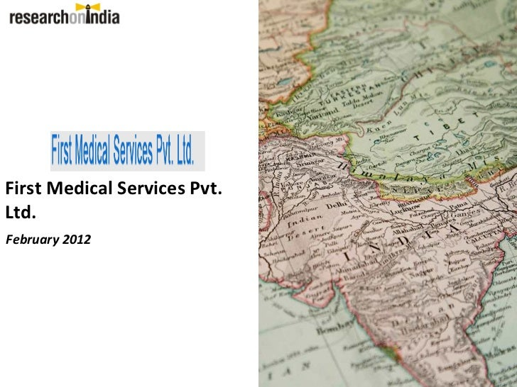 First Medical Services Pvt.Ltd.February 2012