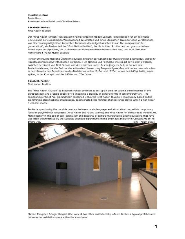 """Kunsthaus GrazProtectionsKuratoren: Adam Budak und Christine PetersElisabeth PenkerFirst Nation PavilionDer """"First Nation ..."""