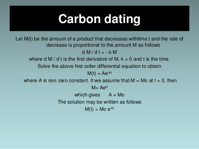 calculation of carbon dating Exponential functions carbon dating  $h$ = half-life of carbon-14 = $5730$ years,  silly question about real-world carbon-dating decay calculation 2.